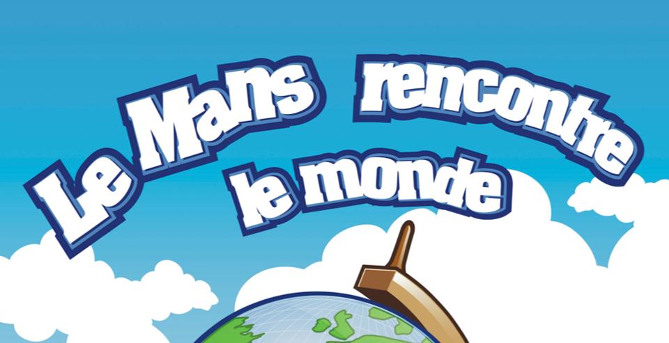 Le Mans rencontre Le Monde @ Parc des Expositions | Le Mans | Pays de la Loire | France
